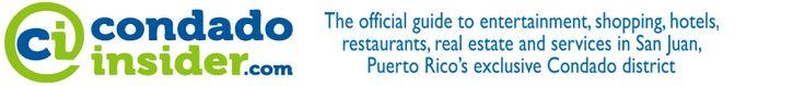 THINGS TO DO - Things to Do in San Juan, Puerto Rico's Exclusive Condado District - condadoinsider.com