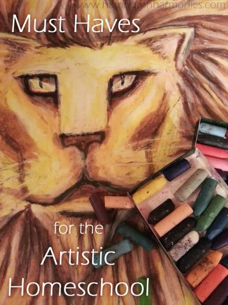 Must Haves for the Artistic Homeschool | Harrington Harrington #homeschool #art