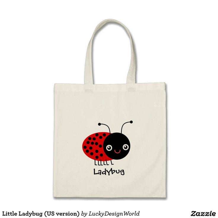 Little Ladybug (US version) Tote Bag | Zazzle.com – Little Ladybug, Little Ladybird