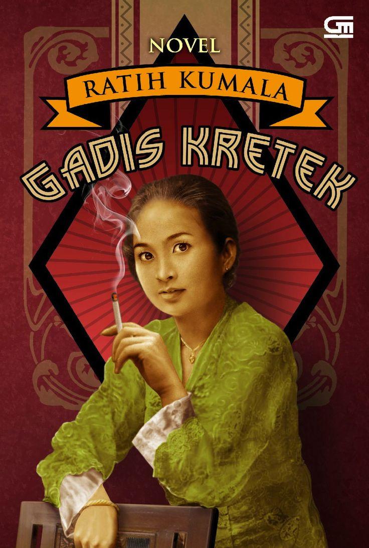 Gadis Kretek - A Novel by Ratih Kumala