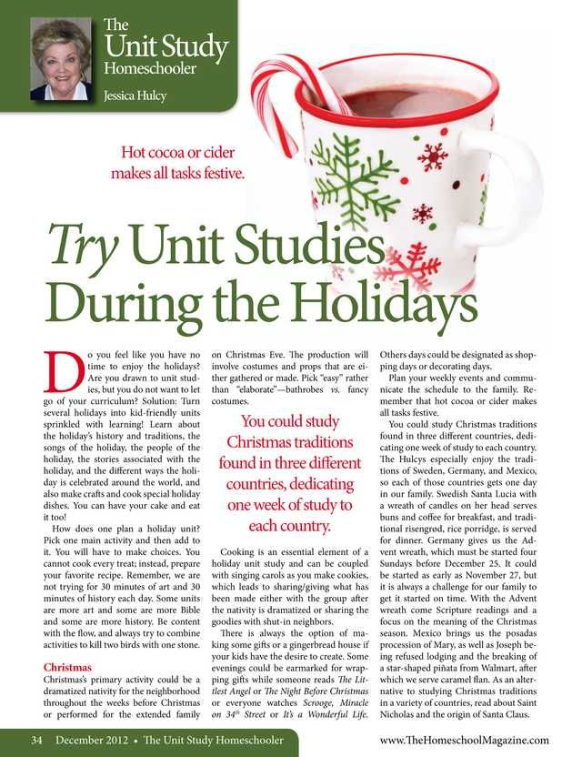 The Old Schoolhouse Magazine - December 2012 - Page 34-35; Try Unit Studies During the Holidays
