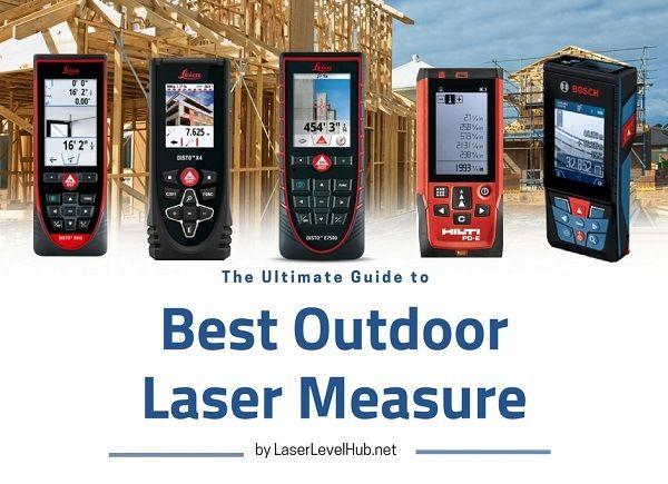 Best Outdoor Laser Measure 2020 Top 6 Laser Meters For Outdoors Measurement Tools Precision Measuring Laser