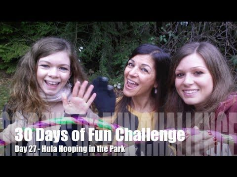 30 Days of Fun Challenge - Day 27 Hula Hooping in the Park