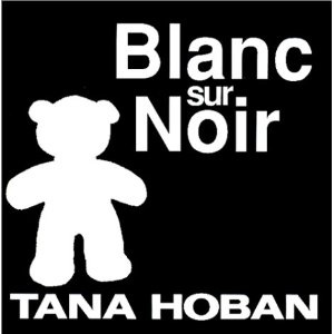 Blanc sur noir: Amazon.fr: Tana Hoban: Livres