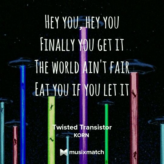 Twisted Transistor Korn  Lyrics