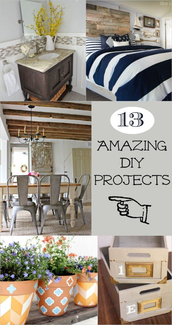 13 Amazing DIY Projects