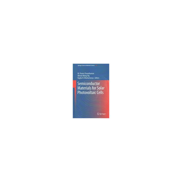 Semiconductor Materials for Solar Photovoltaic Cells (Hardcover)