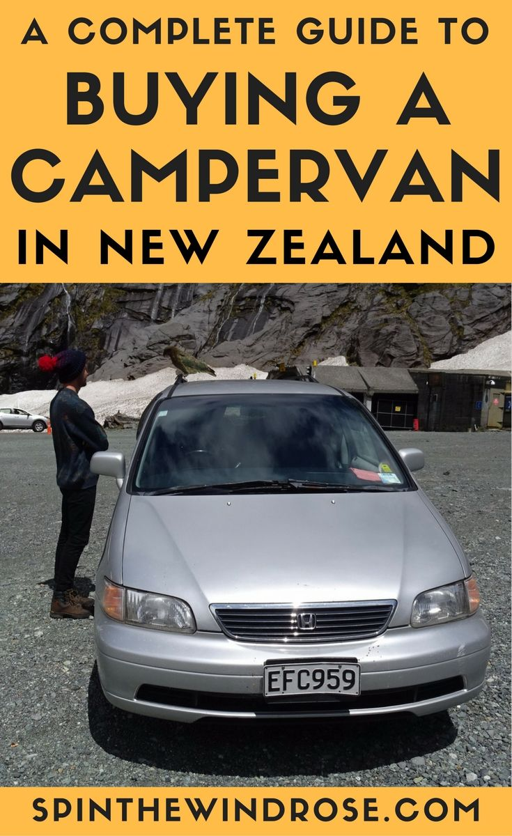 Travelling New Zealand in your own vehicle is the best way to explore the country. Here is a guide to how to buy a car or campervan for your road trip in New Zealand.    NZ Long Term Travel | Road Trip | Camper Van | spinthewindrose.com