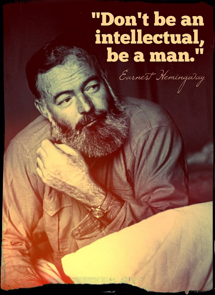 Earnest Hemingway | Quote