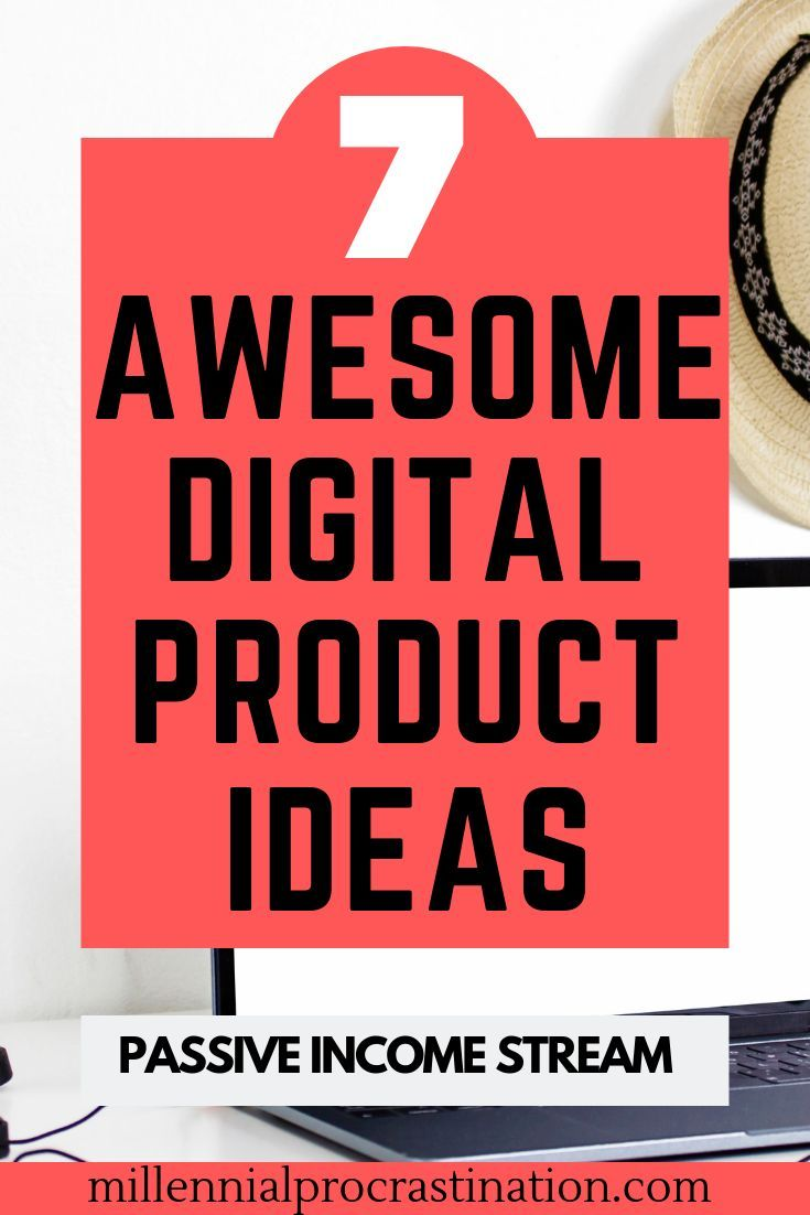 The Best Digital Products To Sell Online -   Millennial