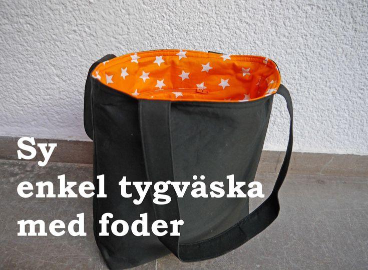 Sy enkel tygväska med foder