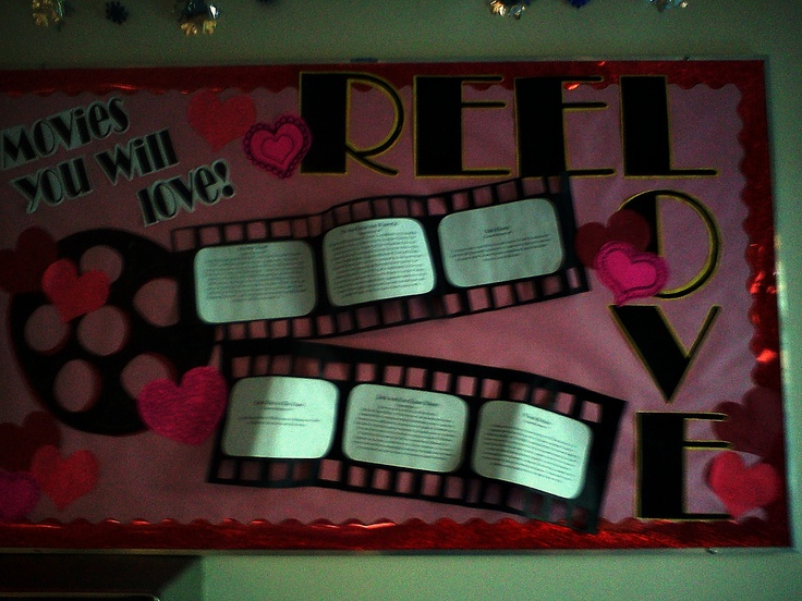 reel love, Valentines/February, movie themed bulletin ...