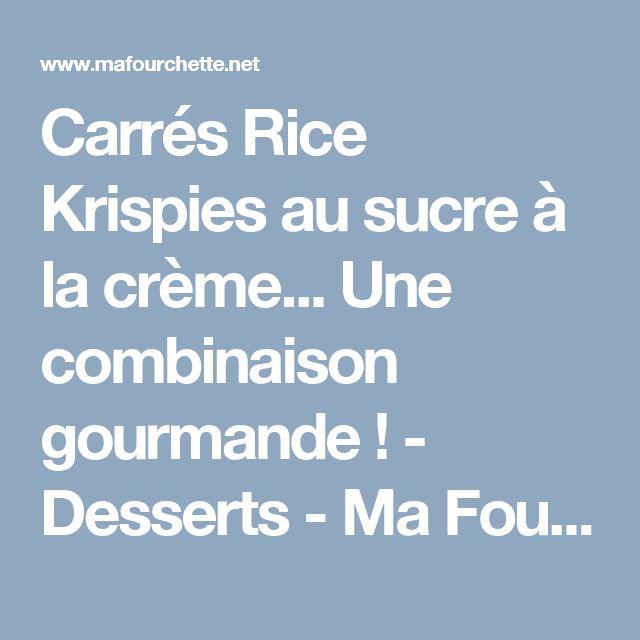 Carrés Rice Krispies au sucre à la crème... Une combinaison gourmande! - Desserts - Ma Fourchette