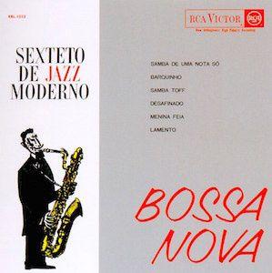 Bossa Nova (1963) - Sexteto De Jazz Moderno