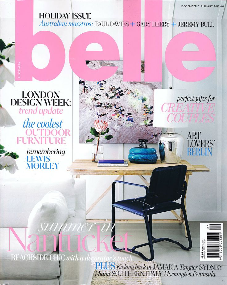 December January 2013 14 Belle MagazineInterior Design