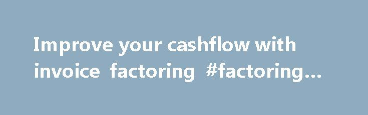 Improve your cashflow with invoice factoring #factoring #co http://wisconsin.nef2.com/improve-your-cashflow-with-invoice-factoring-factoring-co/  # Accelerate your cash flow today Factoring, a first-rate financial solution Factoring offers an easy way to get cash out of unpaid invoices. Arranged through our partner Aldermore Bank it'll help you grab a quick cash injection, as they'll immediately pay up to 90% of your invoices value and do the debt chasing for you. Credit management is left…