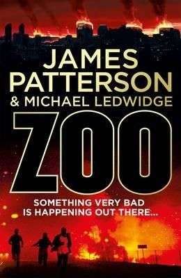 Zoo - James Patterson & Michael Ledwidge | Find it @ Radford Library F PAT