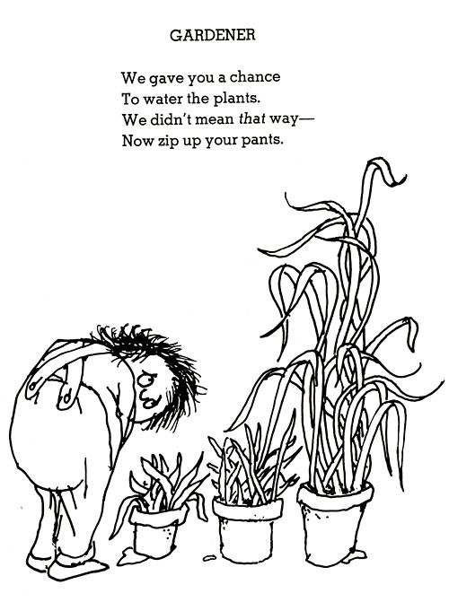 shel silverstein poems @Kelly Fortener for your little garden waterer today!