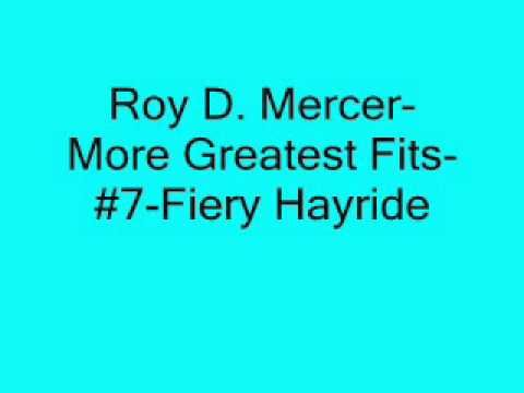 Roy D. Mercer-More Greatest Fits-#7-Fiery Hayride