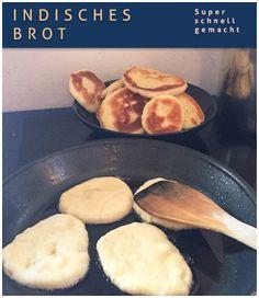 """Im """"Alltag bei uns"""" hatte ich letzte Woche unser Pfannenbrot gezeigt und einige Leserinnen fragten mich nach dem Rezept. Bitteschön :)   Zutaten fürindisches Brot   500 g Mehl  150 ml Milch, lauwarme  2 1/2 EL Zucker  2 TL Trockenhefe  1 TL Backpulver"""