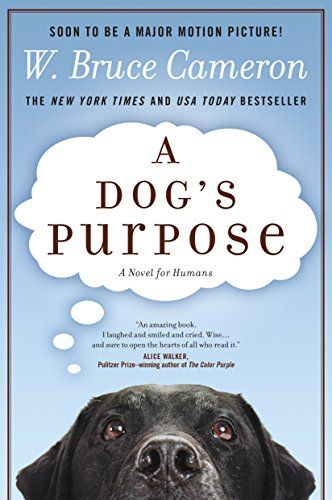 A Dog's Purpose: A Novel for Humans by W. Bruce Cameron https://www.amazon.com/dp/0765330342/ref=cm_sw_r_pi_dp_x_GOeAybQCREQM9