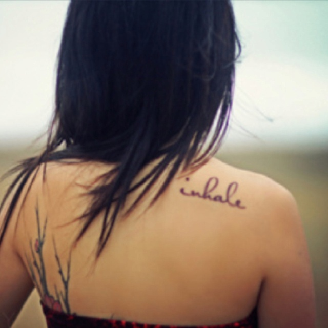 Tattoo Quotes Back Shoulder: Back Tattoo, Inhale, Quote, Freedom, Black, Ink, Female