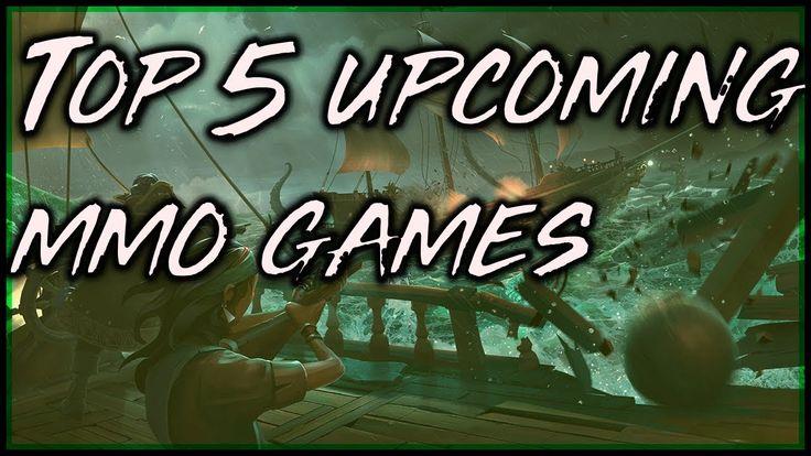 Top 5 Upcoming MMO Games 2018