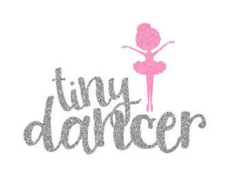 Tiny Dancer Glitter Iron On Transfer, Toddler Dance Shirt, Little Girl Dance Shirt, Dance Glitter Iron On, Girl Ballet Iron On, Ballet Shirt - Edit Listing - Etsy