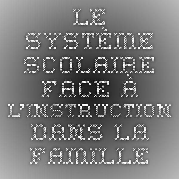 Le système scolaire face à l'instruction dans la famille - Analyse de rapports de contrôle - Alain Quatrevaux