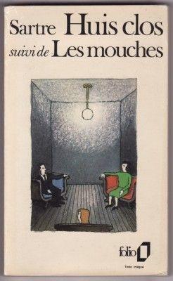 Sartre - Huis clos - Les Mouches
