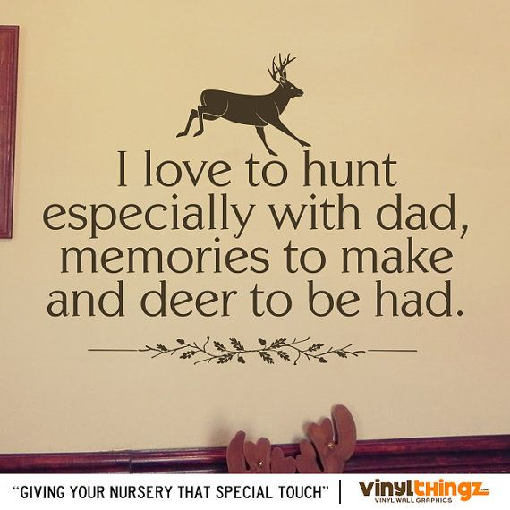 """Wall Decals Nursery Hunting Deer Baby Childrens Room To go to sleep - I Love to Hunt - 24"""" wide x 20"""" tall on Etsy, $25.00"""