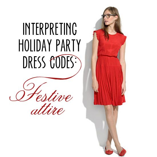 Interpreting Holiday Party Dress Codes: Festive Attire!