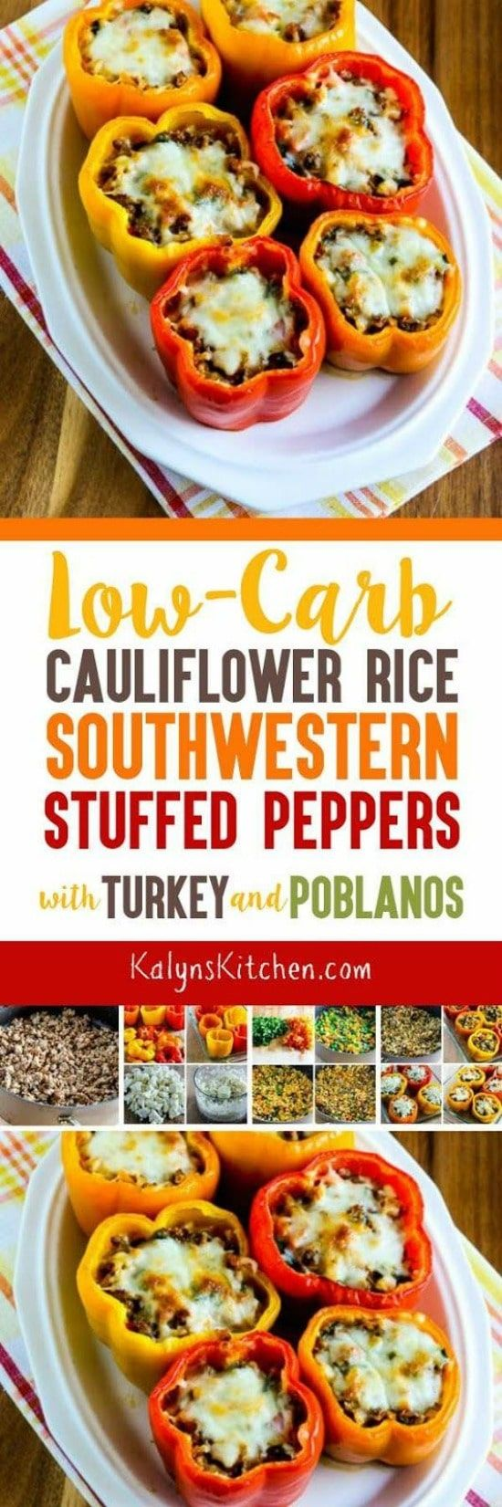 Low-Carb Cauliflower Rice Southwestern Stuffed Peppers with Turkey and Poblanos
