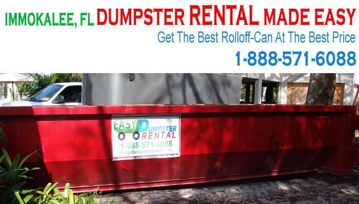 Immokalee, FL at EasyDumpsterRental Dumpster Rental in Immokalee, FL Get The Best Rolloff-Can At The Best Price How We Attain ExcellenceIn Service With Low Prices: Easy Dumpster Rental is the leader in waste management in America. We will find you the best price with incredibly fast service to make your project easy and ... https://easydumpsterrental.com/florida/dumpster-rental-immokalee-fl/