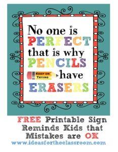 Personne n'est parfait. C'est la raison pour laquelle les crayons ont des gommes !