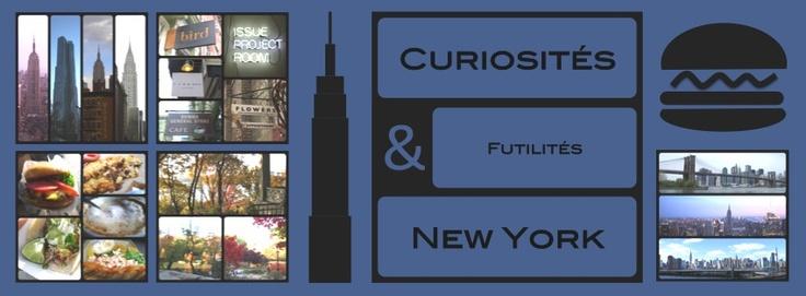Blog : Curiosités & Futilités à New York (in French)