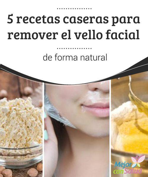 5 recetas caseras para remover el vello facial de forma natural   ¿Te gustaría eliminar el vello de forma natural? Te compartimos 5 interesantes recetas que te ayudarán en esta tarea. ¡No dejes de probarlas!