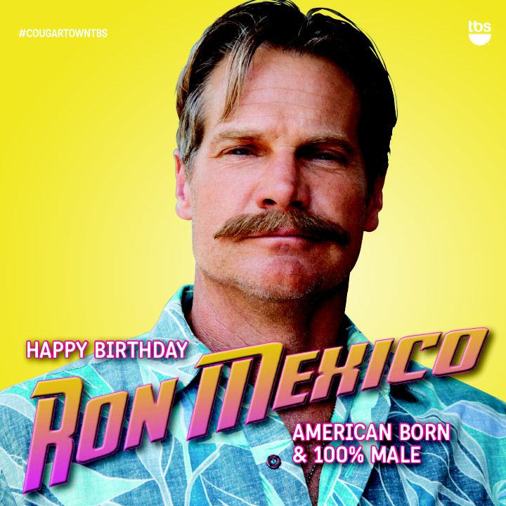 Wishing Brian Van Holt the manliest birthday ever. REPIN if you want to party with Ron!