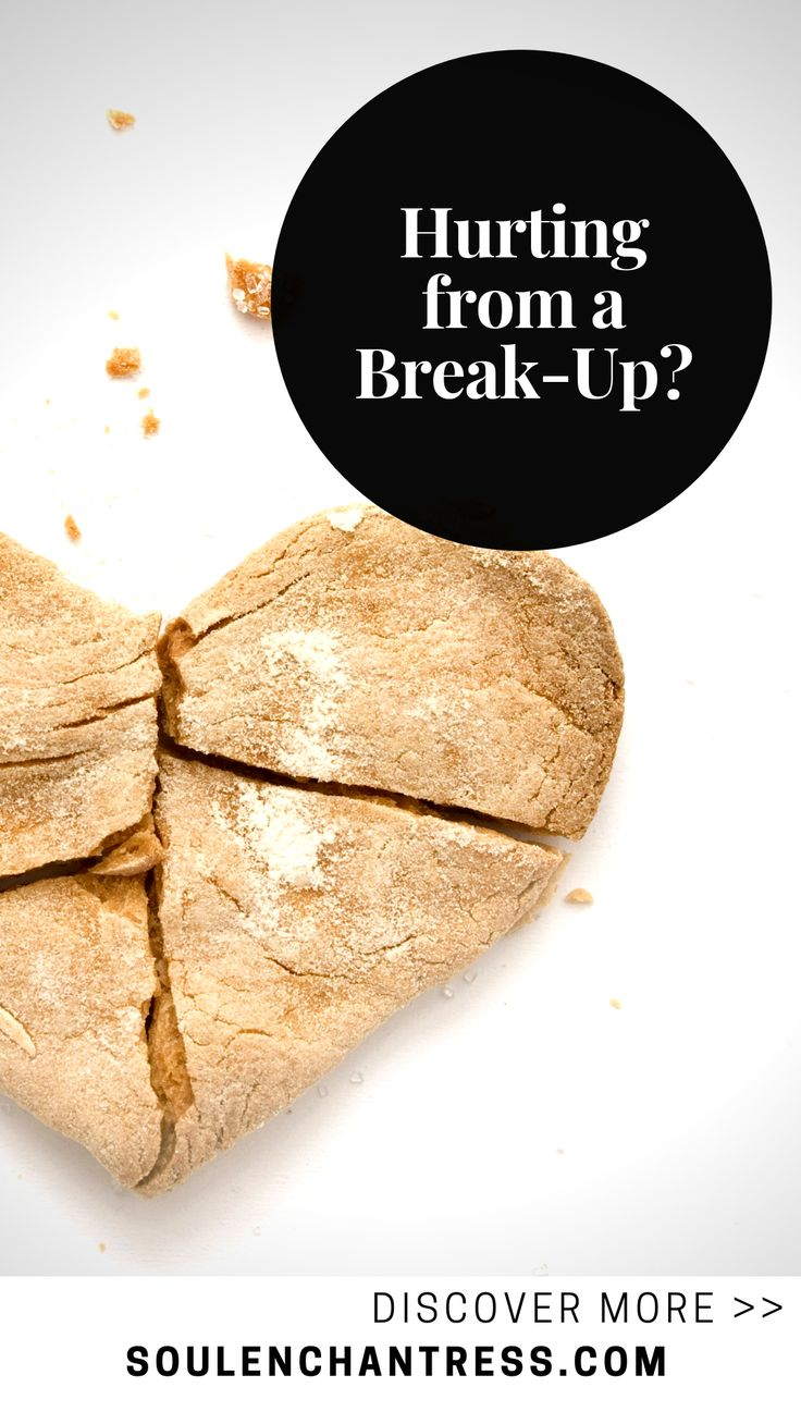 Overcoming heartbreak, Healing from a breakup >