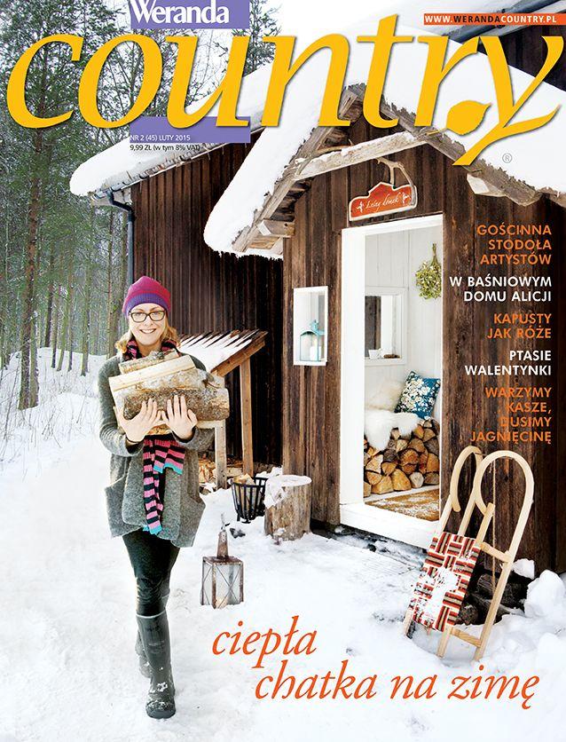 Okładka Weranda Country luty 2015. Wszystkie materiały z tego numeru znajdziesz na: http://www.werandacountry.pl.  #werandacountry #country #miesięcznik #pismo