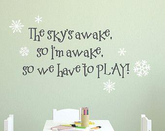 Frozen Wall Decal - The Sky's Awake, So Let's Play - Frozen Inspired Wall Decal - Frozen Wall Art - Decal Vinyl Lettering - Vinyl Wall Art