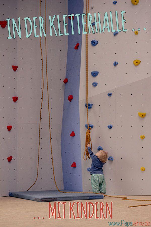Hobby für die ganze Familie - mit Kindern in die Kletterhalle