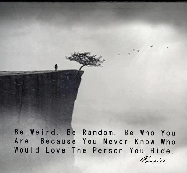 Be You....