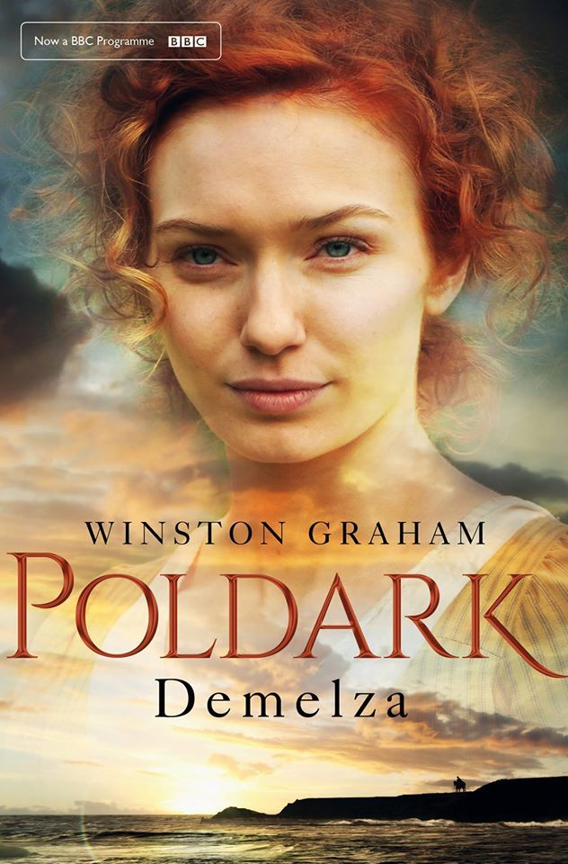 Poldark Novel 2: Demelza, by Winston Graham (Eleanor Thomlinson cover) Just started watching. Oh my!