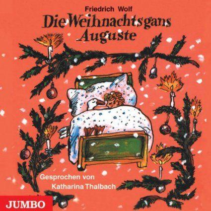 Die Weihnachtsgans Auguste gesprochen von Katharina Thalbach