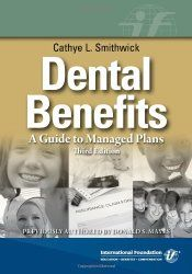 Benefits of dental plans and dental insurance