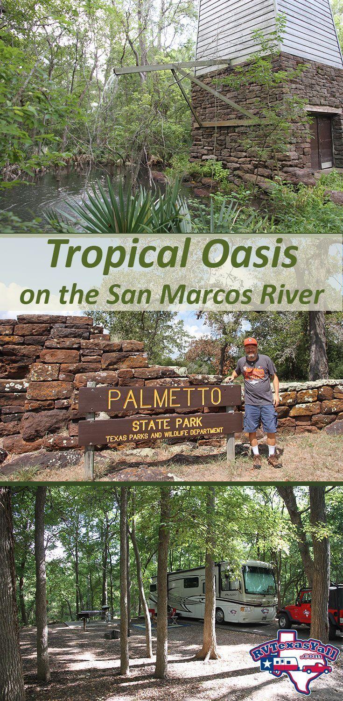 Palmetto State Park, Gonzales TX   RVTexasYall.com   State ...