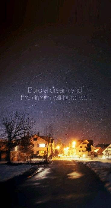 Build A Dream And The Will You Iphone BackgroundsIphone Wallpaper Quotes