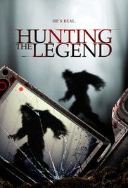 Hunting The Legend Stream. In 2008, a deer hunter was taken by something in the Alabama woods. Only his rifle, blood and a 16 footprint were left behind... Five years later, his son seeks revenge.