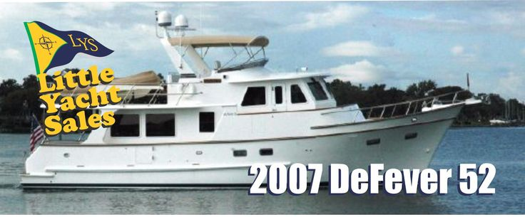 2007 DeFever 52 Trawler Yacht For sale at Little Yacht Sales, Kemah Texas